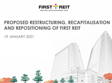 Proposed Restructuring, Recapitalisation And Repositioning Of First REIT